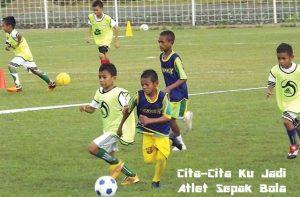 Cita-Cita Ku Jadi Atlet Sepak Bola
